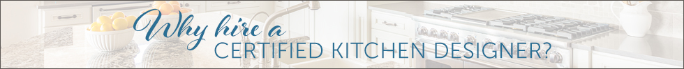 Why hire a certified kitchen designer